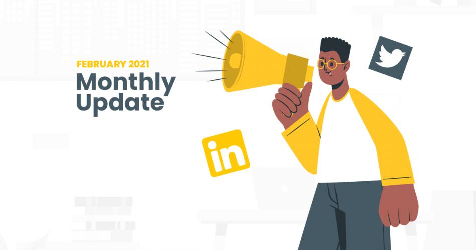 Monthly updates - Feb '21